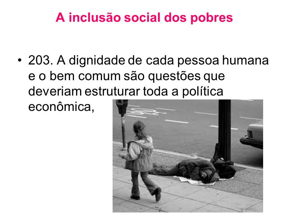A inclusão social dos pobres