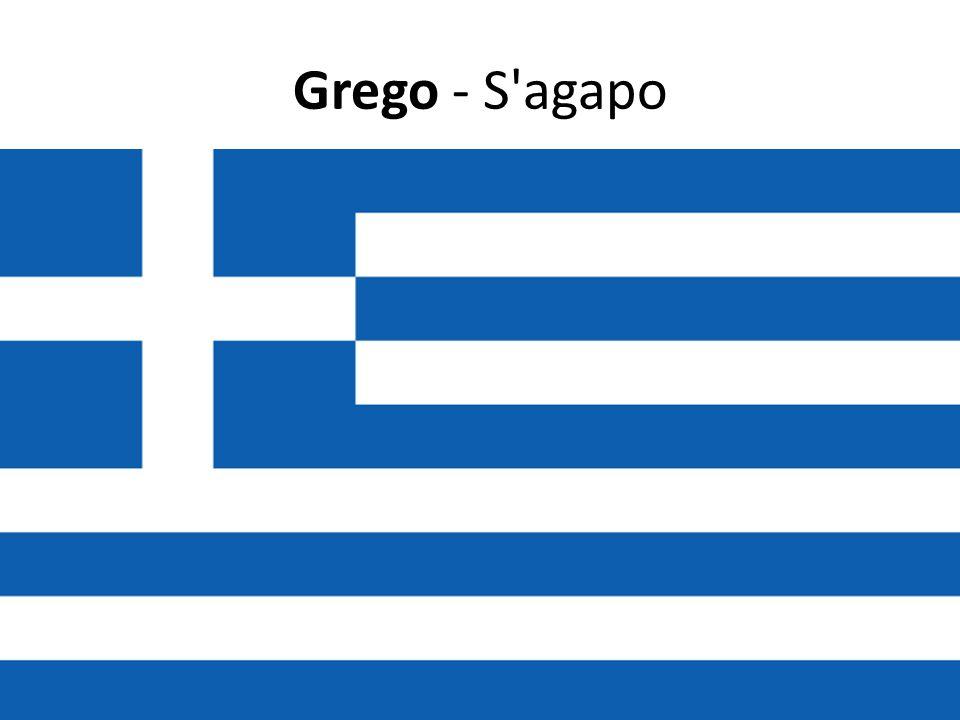 Grego - S agapo