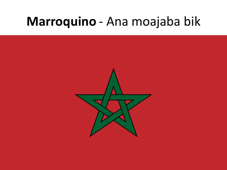 Marroquino - Ana moajaba bik