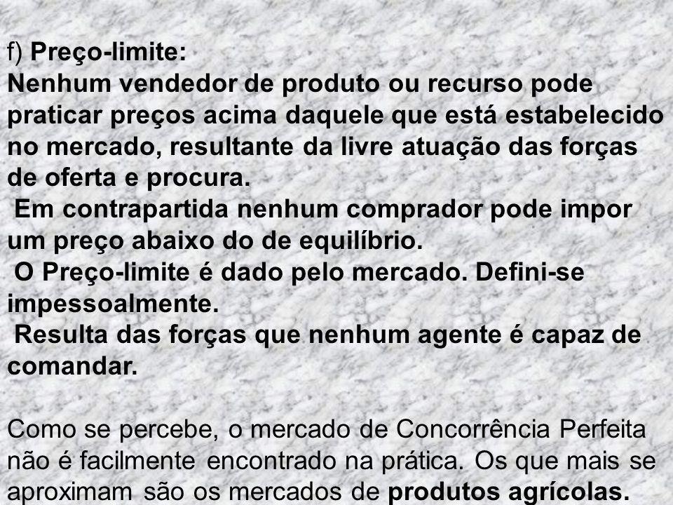 f) Preço-limite: