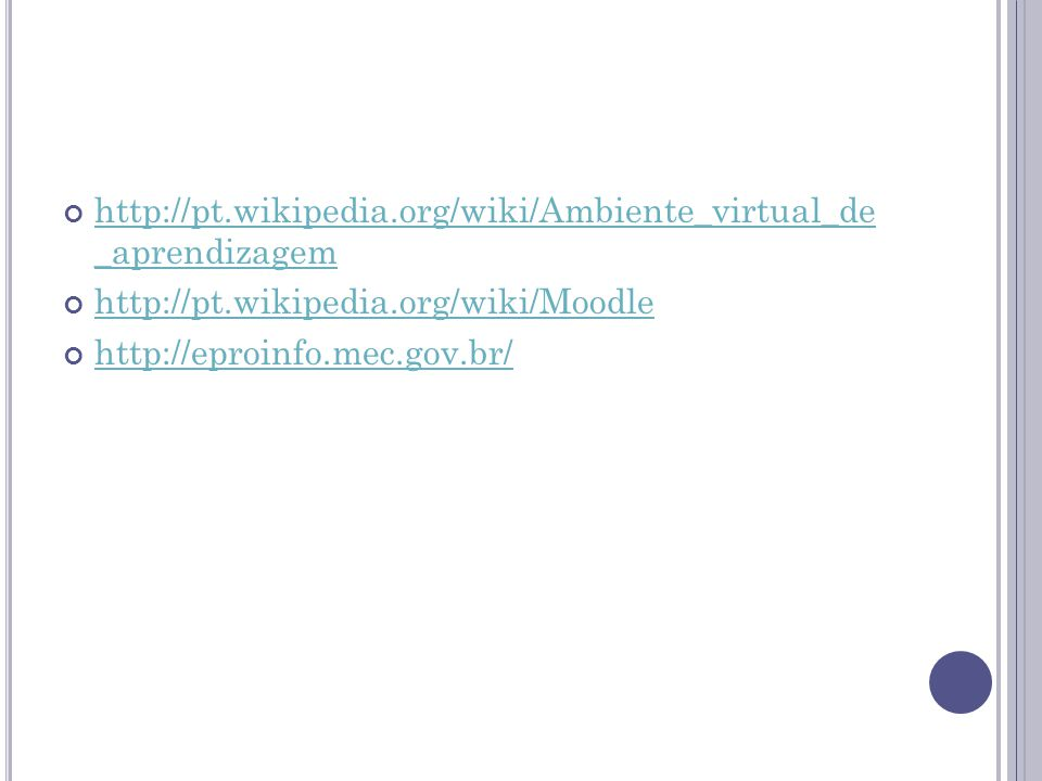 http://pt.wikipedia.org/wiki/Ambiente_virtual_de _aprendizagem