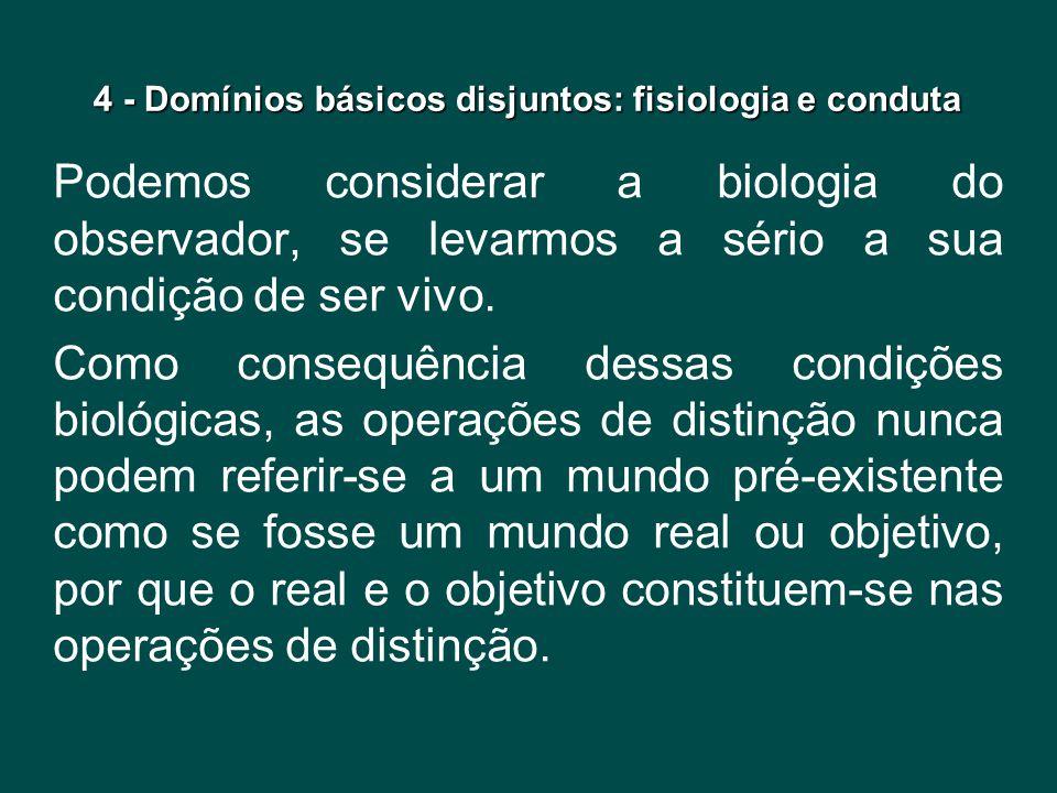 4 - Domínios básicos disjuntos: fisiologia e conduta