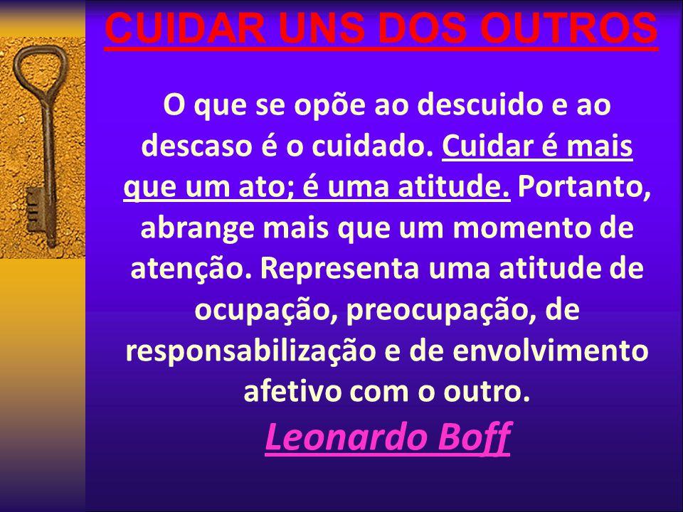 CUIDAR UNS DOS OUTROS Leonardo Boff