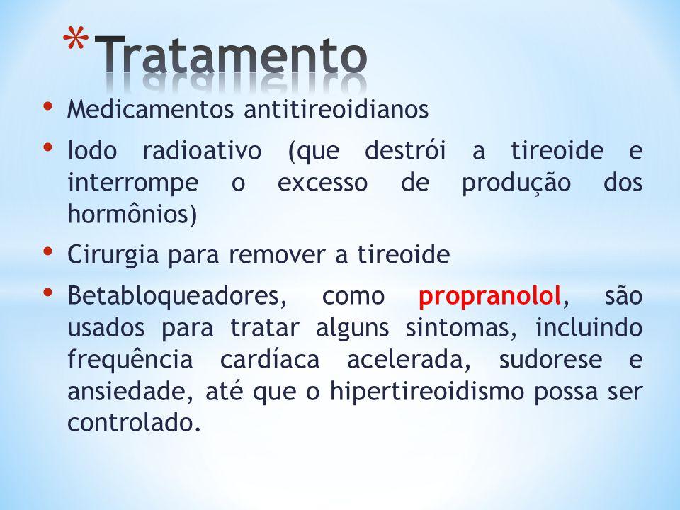 Tratamento Medicamentos antitireoidianos