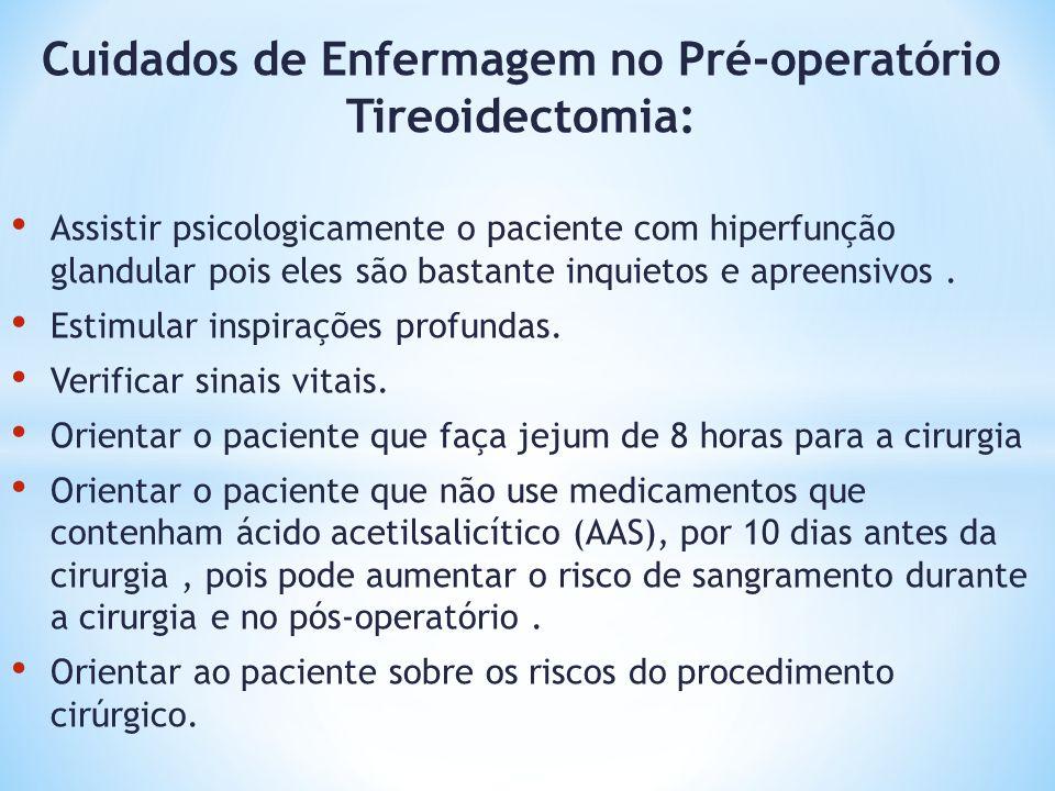 Cuidados de Enfermagem no Pré-operatório Tireoidectomia: