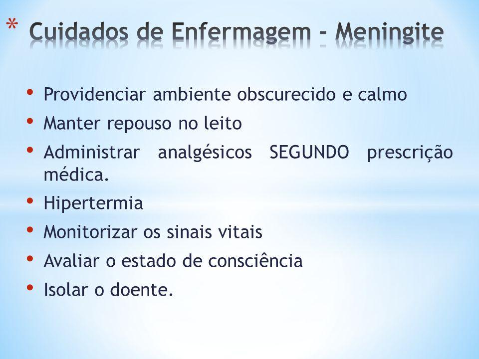 Cuidados de Enfermagem - Meningite