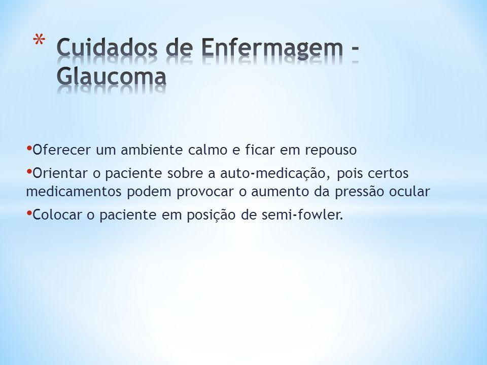 Cuidados de Enfermagem - Glaucoma