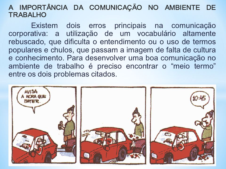 A IMPORTÂNCIA DA COMUNICAÇÃO NO AMBIENTE DE TRABALHO