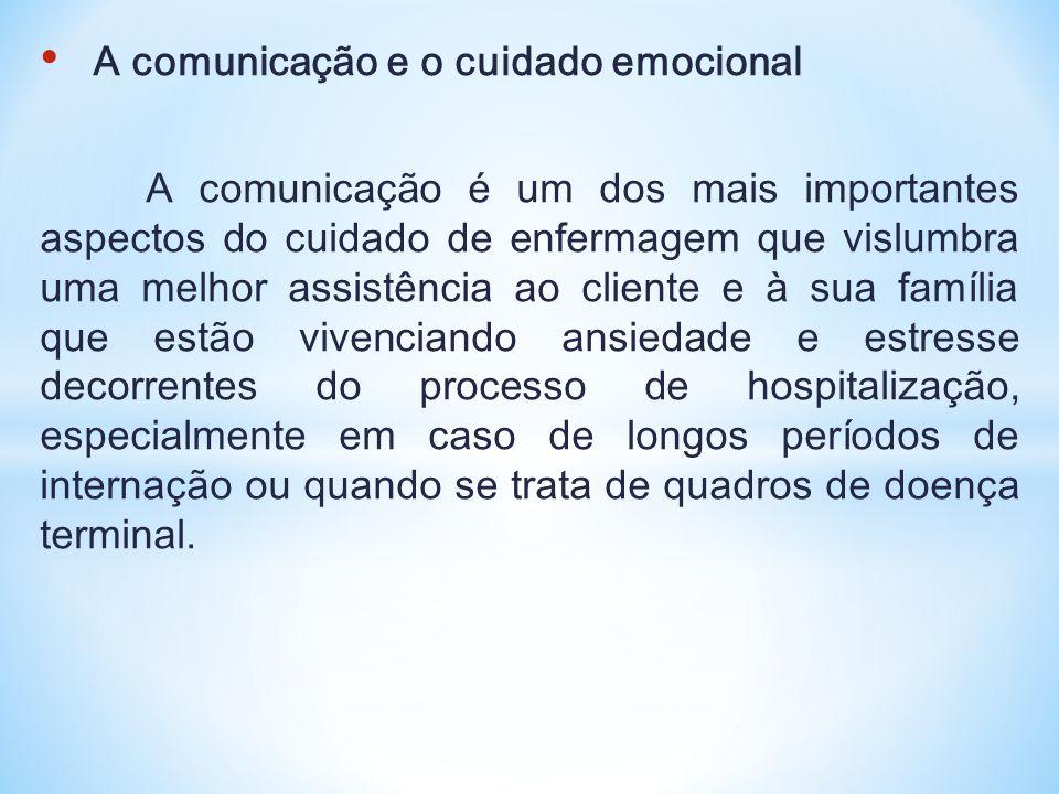 A comunicação e o cuidado emocional