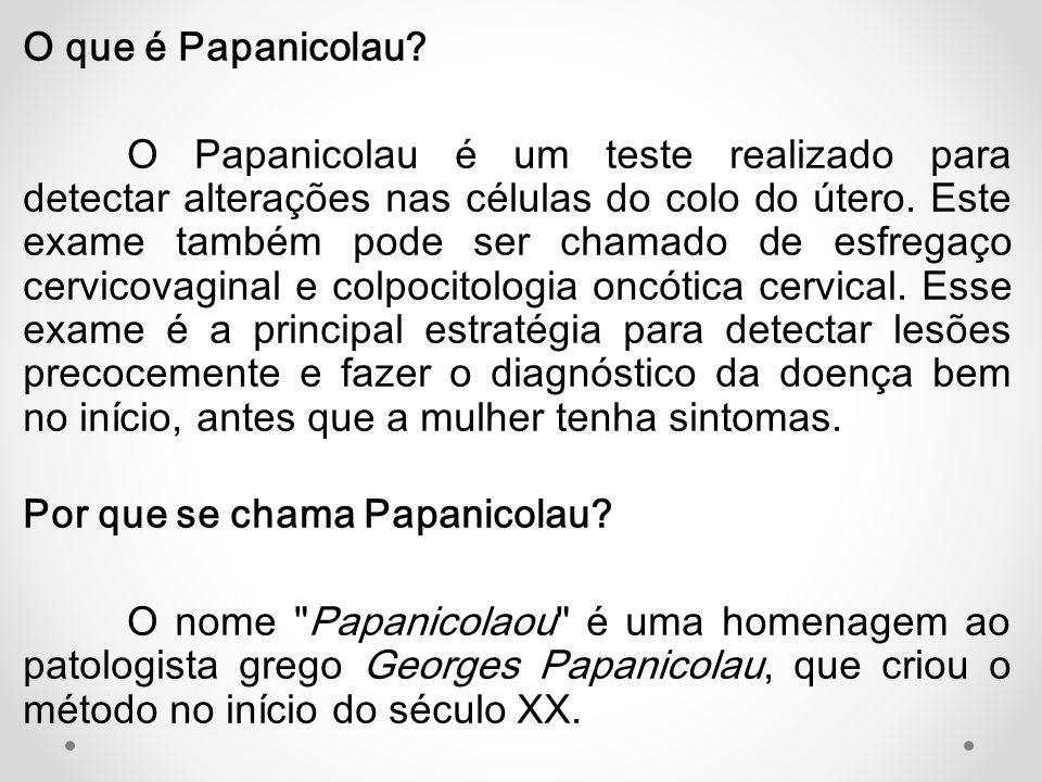 O que é Papanicolau