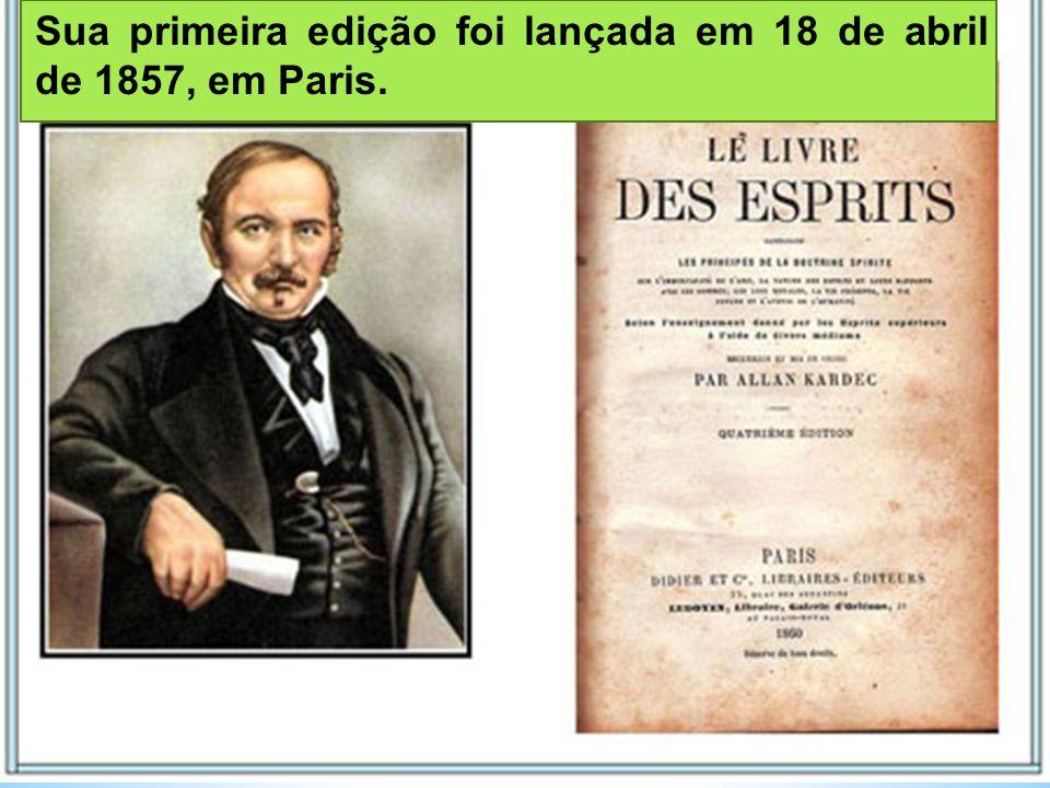 Sua primeira edição foi lançada em 18 de abril de 1857, em Paris.