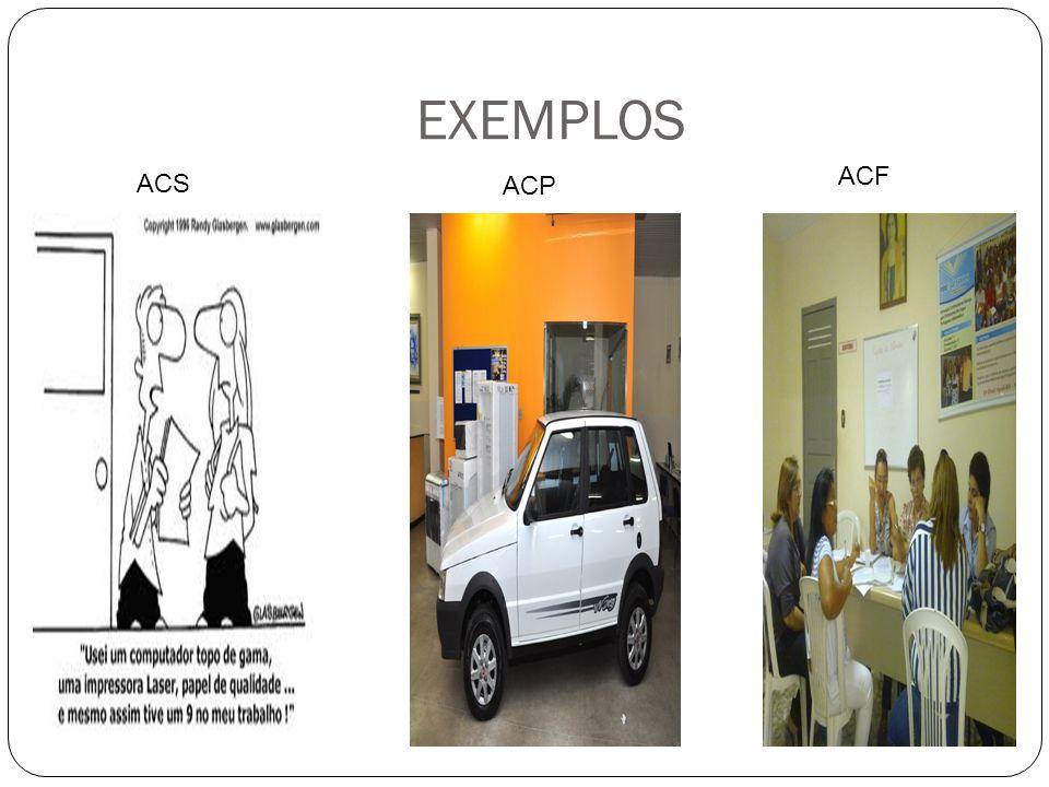 EXEMPLOS ACF ACS ACP