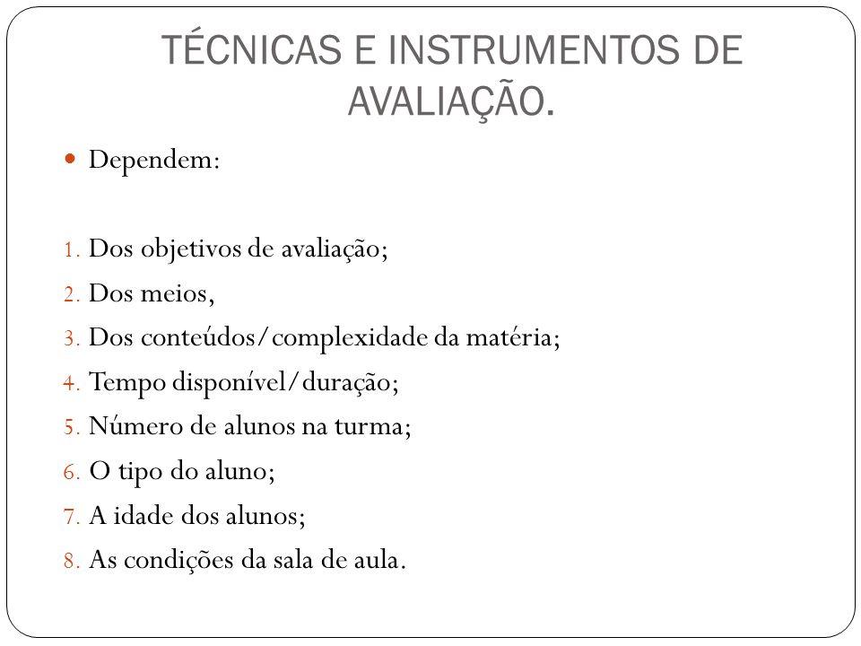 TÉCNICAS E INSTRUMENTOS DE AVALIAÇÃO.