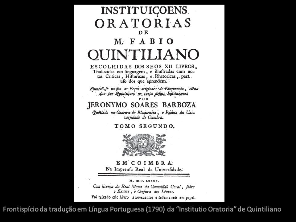 Frontispício da tradução em Língua Portuguesa (1790) da Institutio Oratoria de Quintiliano