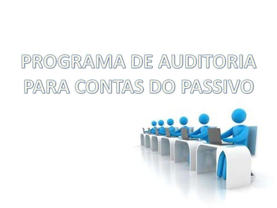 PROGRAMA DE AUDITORIA PARA CONTAS DO PASSIVO