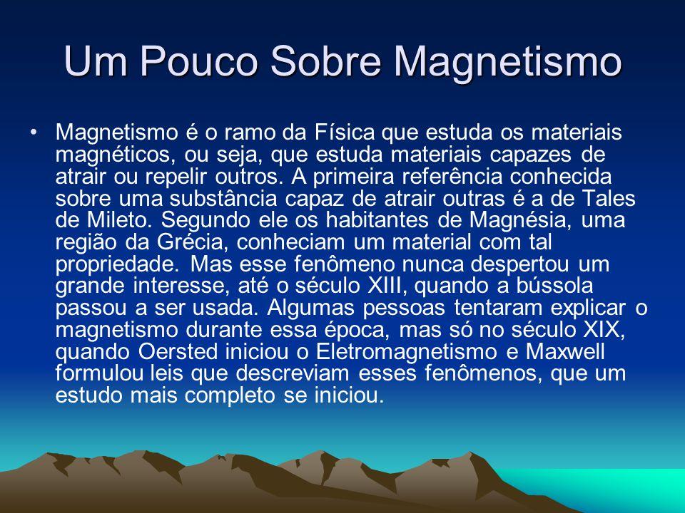 Um Pouco Sobre Magnetismo