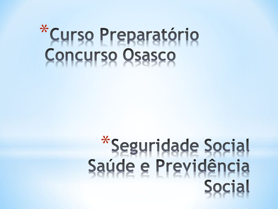 Seguridade Social Saúde e Previdência Social