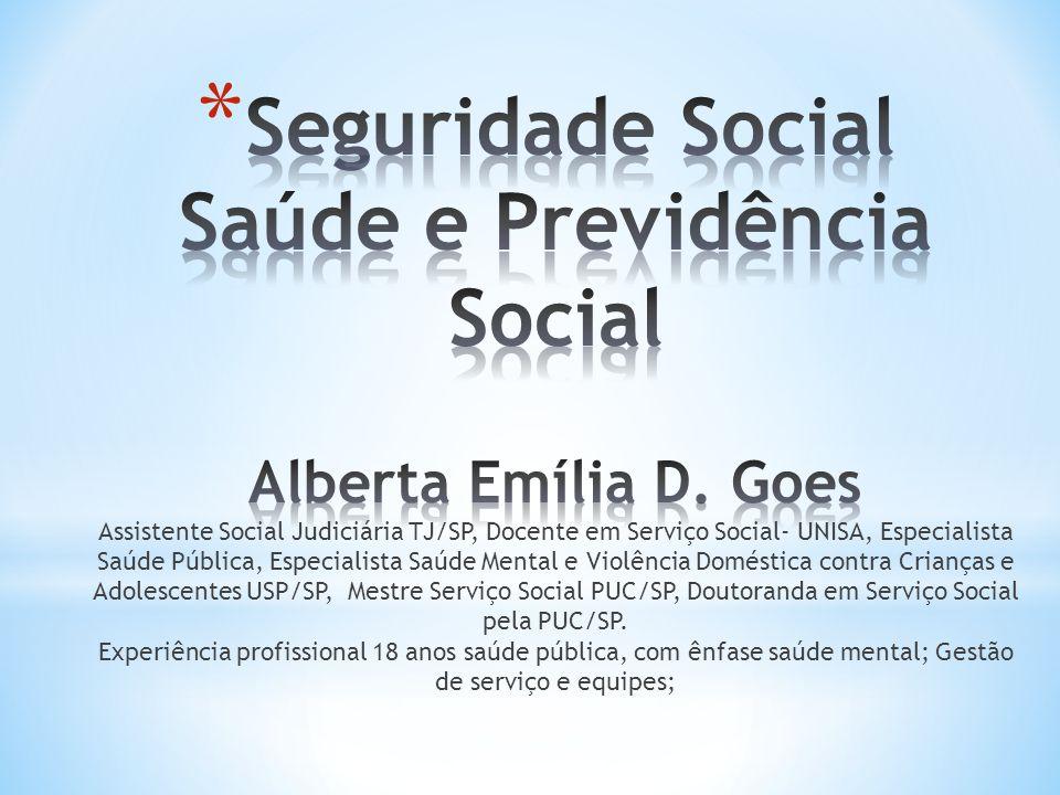 Seguridade Social Saúde e Previdência Social Alberta Emília D