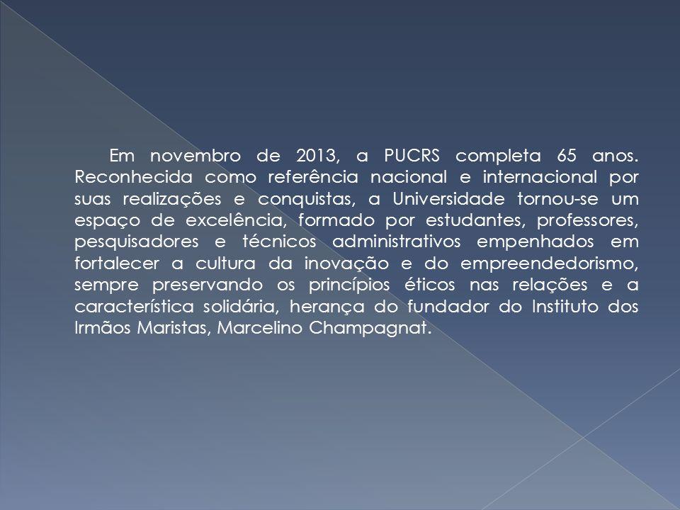 Em novembro de 2013, a PUCRS completa 65 anos
