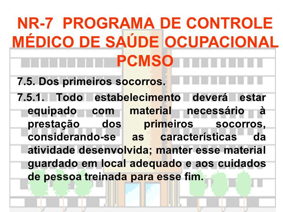 NR-7 PROGRAMA DE CONTROLE MÉDICO DE SAÚDE OCUPACIONAL PCMSO