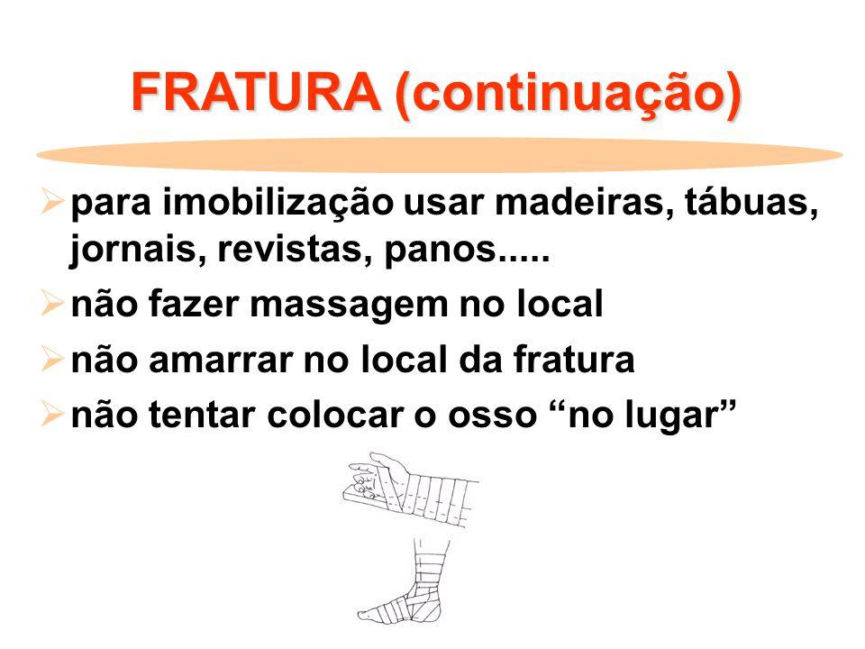FRATURA (continuação)