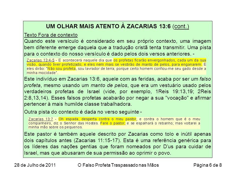 UM OLHAR MAIS ATENTO À ZACARIAS 13:6 (cont.)