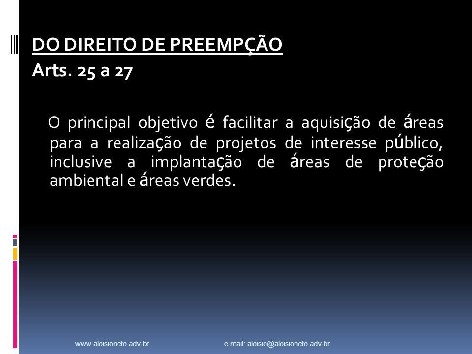 DO DIREITO DE PREEMPÇÃO Arts. 25 a 27