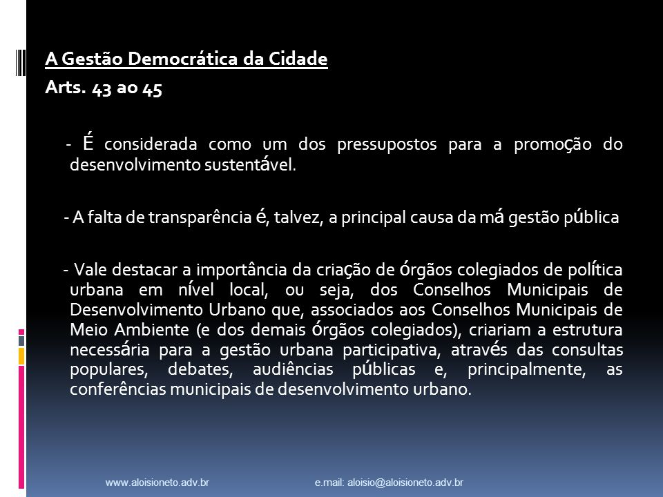 A Gestão Democrática da Cidade Arts. 43 ao 45