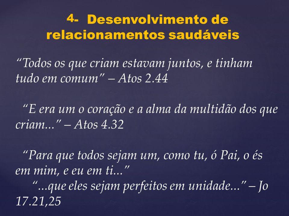 4- Desenvolvimento de relacionamentos saudáveis