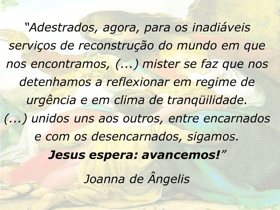 Jesus espera: avancemos!