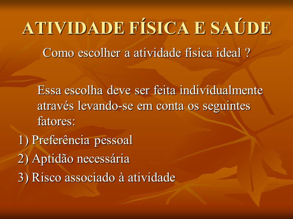ATIVIDADE FÍSICA E SAÚDE