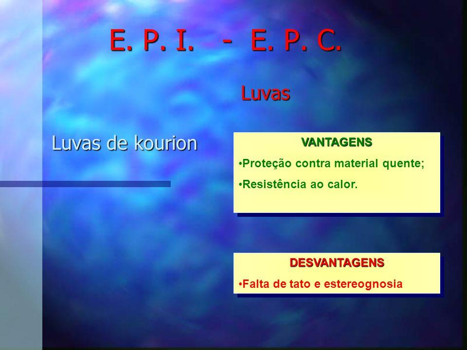 E. P. I. - E. P. C. Luvas Luvas de kourion VANTAGENS