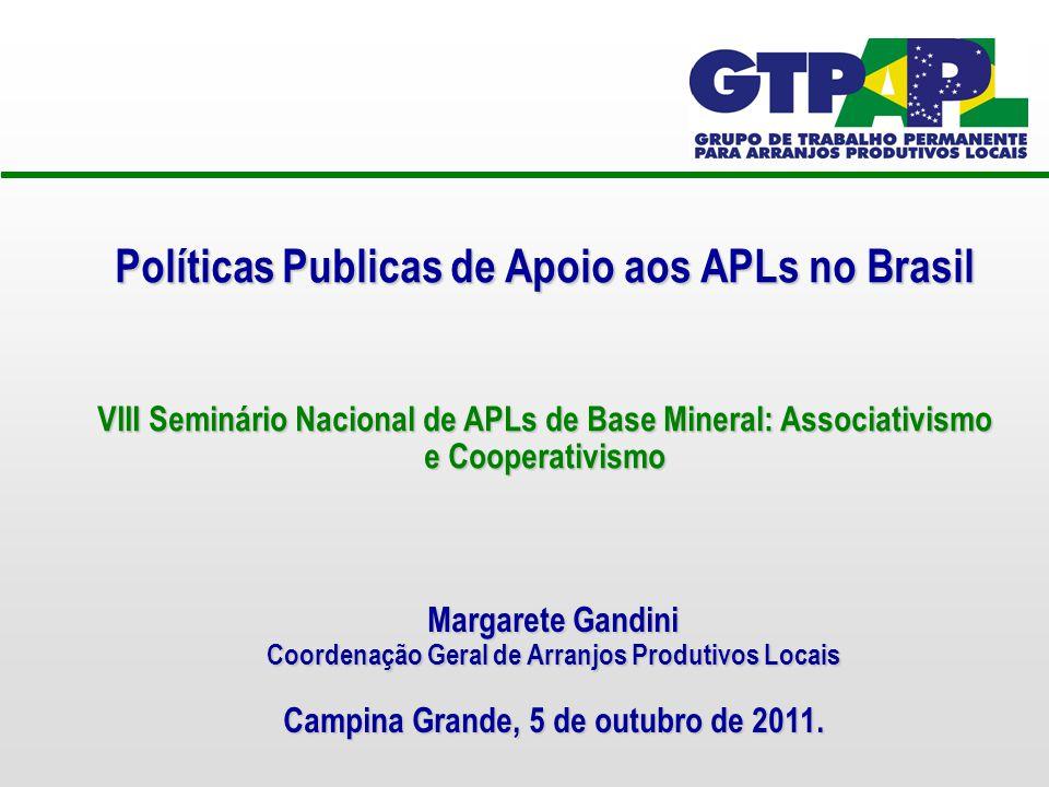 Políticas Publicas de Apoio aos APLs no Brasil