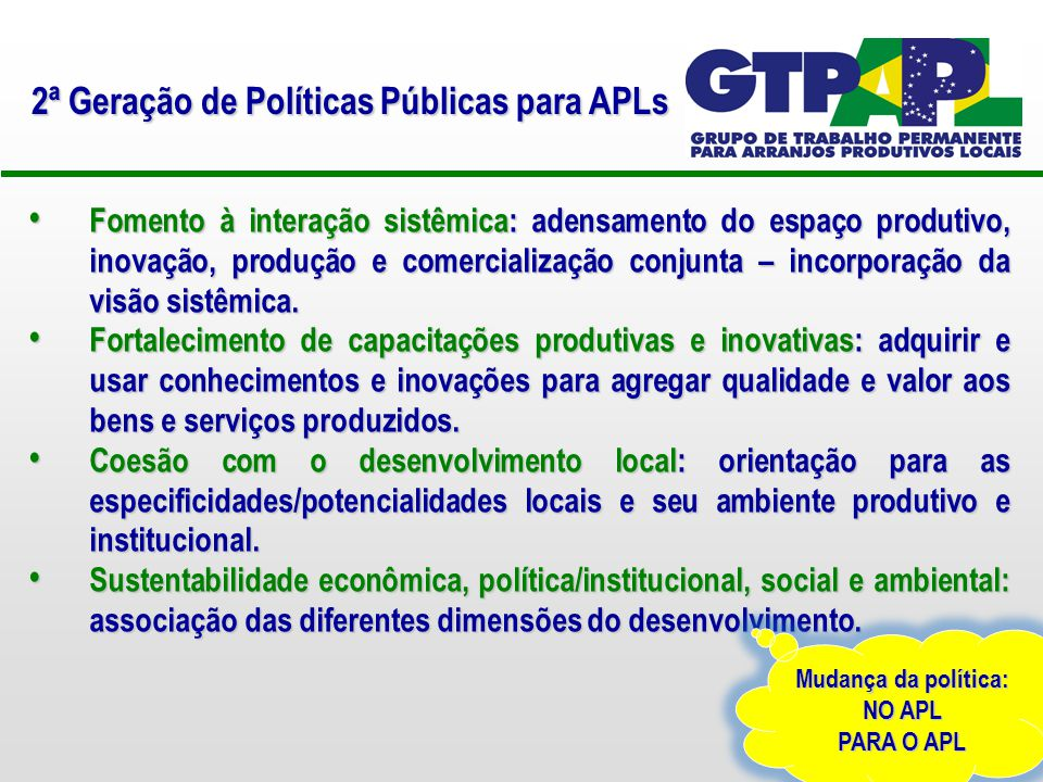 2ª Geração de Políticas Públicas para APLs