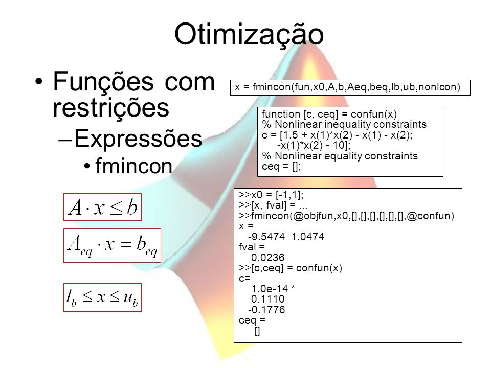 Otimização Funções com restrições Expressões fmincon