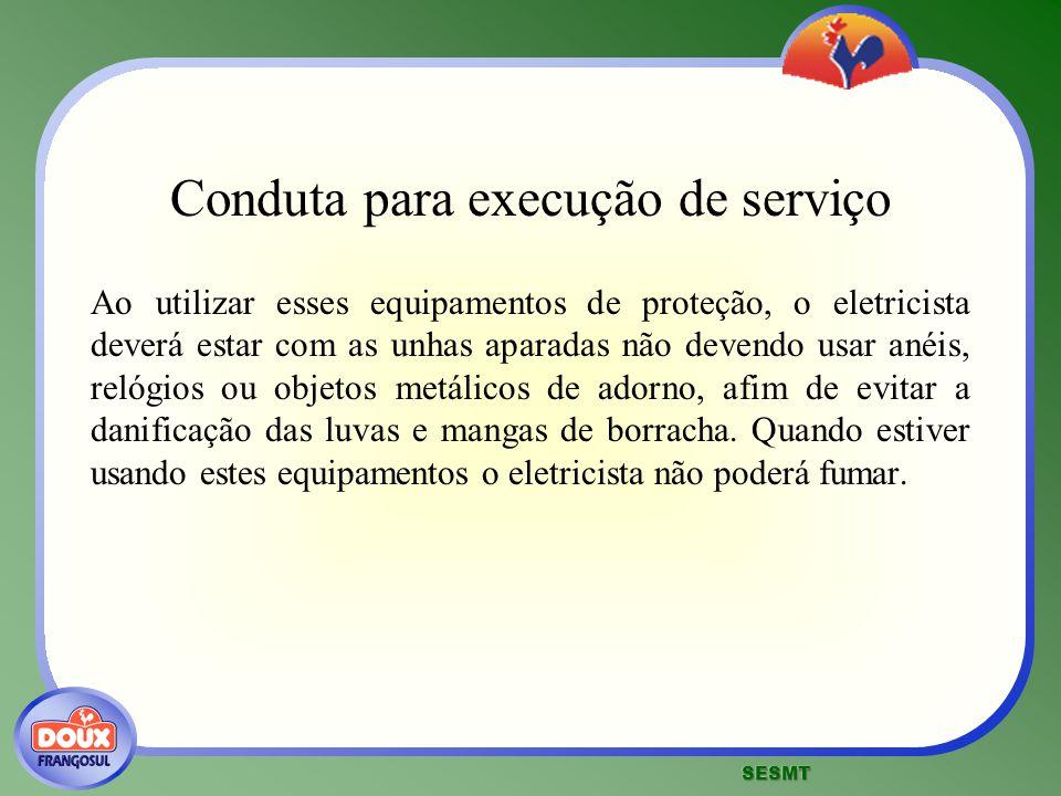 Conduta para execução de serviço