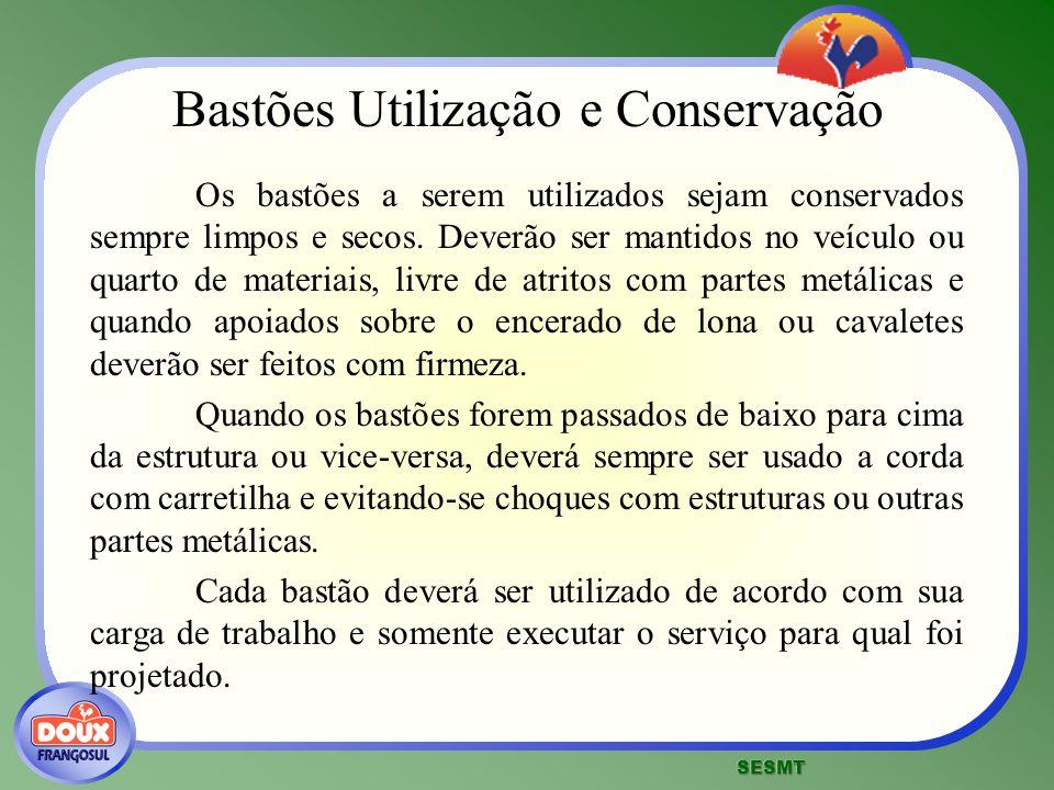 Bastões Utilização e Conservação