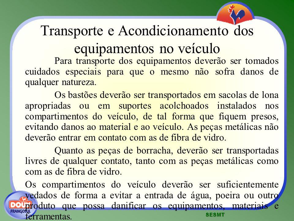 Transporte e Acondicionamento dos equipamentos no veículo
