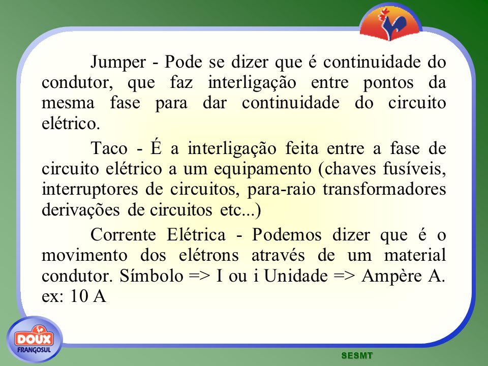 Jumper - Pode se dizer que é continuidade do condutor, que faz interligação entre pontos da mesma fase para dar continuidade do circuito elétrico.