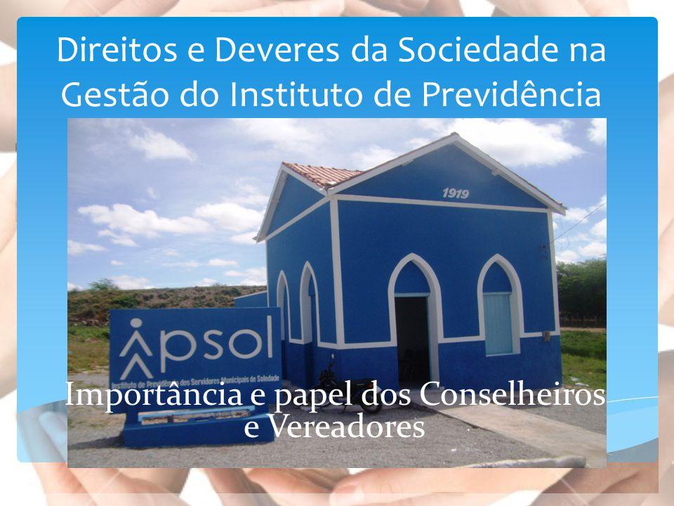 Direitos e Deveres da Sociedade na Gestão do Instituto de Previdência