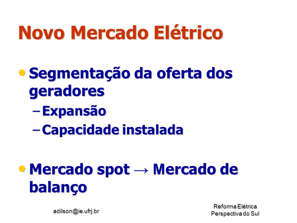 Novo Mercado Elétrico Segmentação da oferta dos geradores