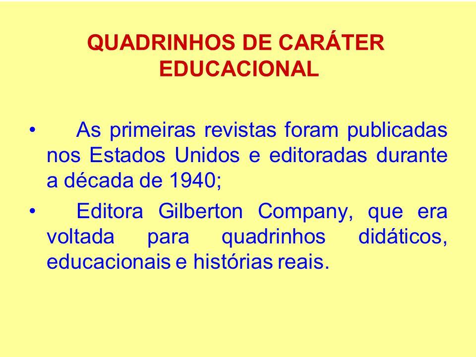 QUADRINHOS DE CARÁTER EDUCACIONAL