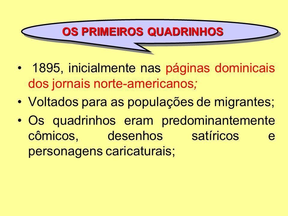 Voltados para as populações de migrantes;