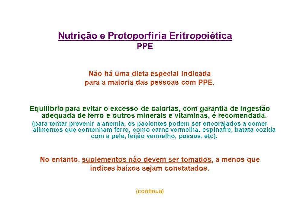Nutrição e Protoporfiria Eritropoiética PPE