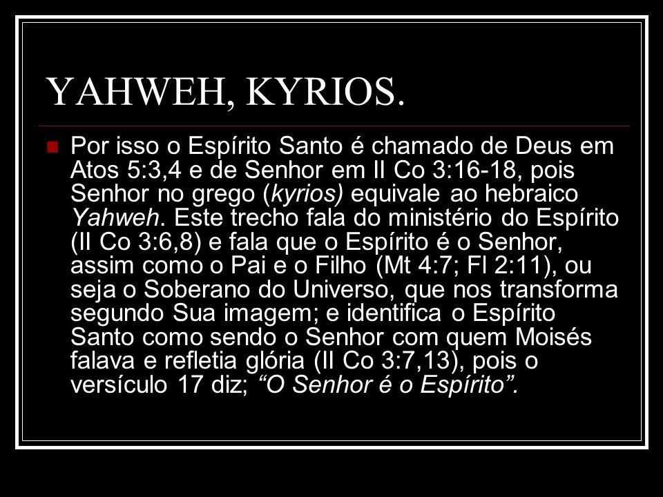 YAHWEH, KYRIOS.