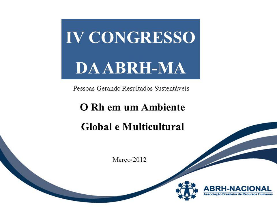 IV CONGRESSO DA ABRH-MA O Rh em um Ambiente Global e Multicultural