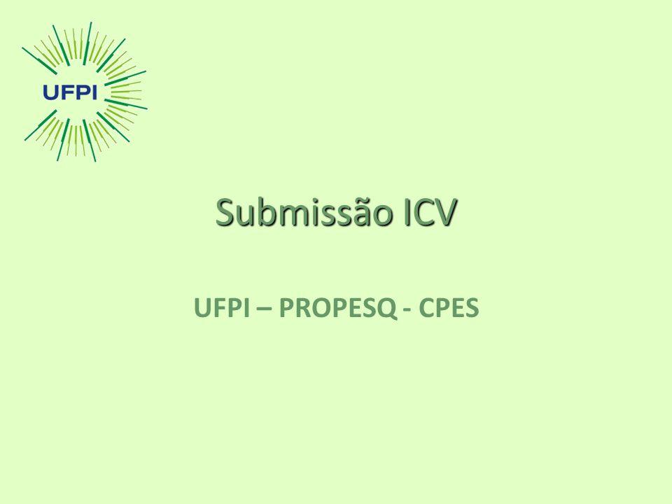 Submissão ICV UFPI – PROPESQ - CPES