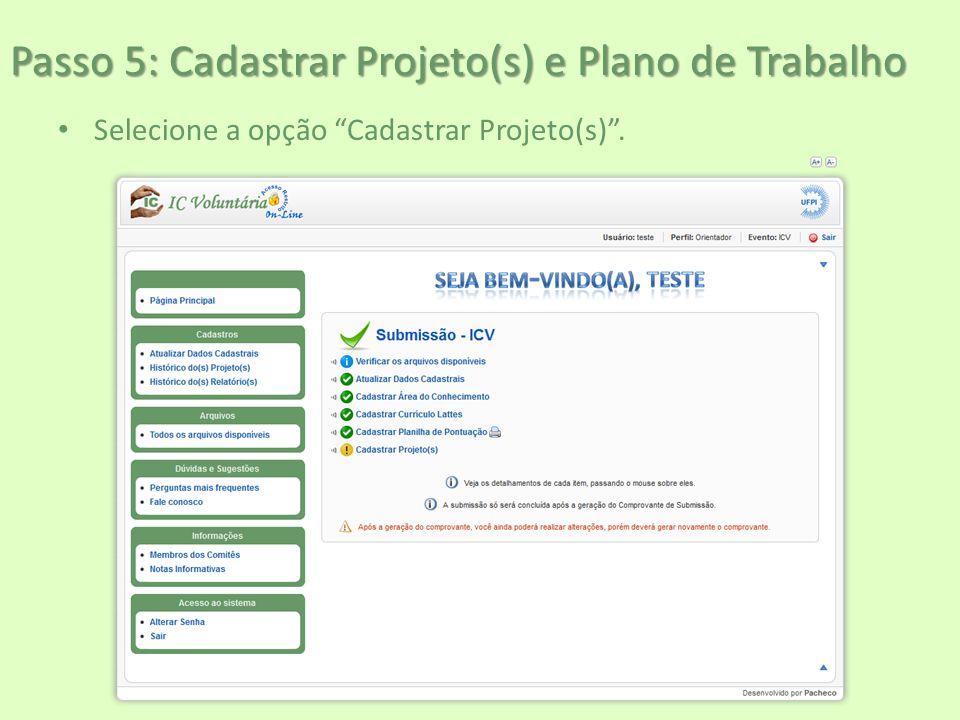 Passo 5: Cadastrar Projeto(s) e Plano de Trabalho