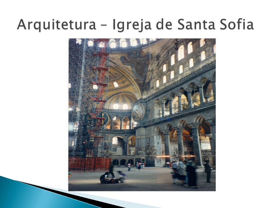 Arquitetura – Igreja de Santa Sofia