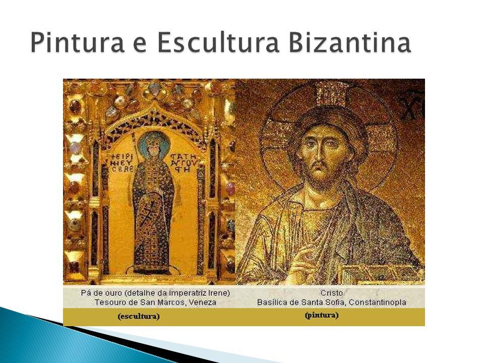 Pintura e Escultura Bizantina